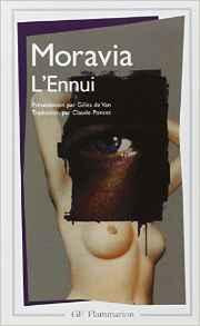 Une amitié entre homme et femme peut-elle exister : L'Ennui Poche – 17 décembre 1998 de Alberto Moravia  (Auteur), Gilles de Van (Introduction), Claude Poncet (Traduction)