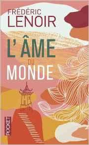 Attachement, détachement, non-attachement : L'Âme du monde Broché – 21 août 2014 de Frédéric LENOIR (Auteur)