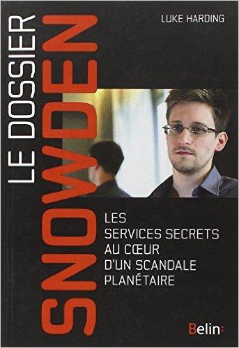 Théories du complot : de quel côté se trouve la paranoïa ? Le dossier Snowden