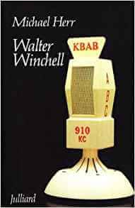 Relation de couple, Mon Carré De Sable : WALTER WINCHELL