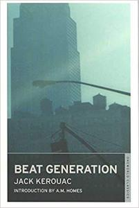 "Le nomade : Jack Kerouac : [(Beat Generation)] [By (author) Jack Kerouac] published on (June, 2007) ""Beat Generation"""