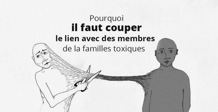 Famille toxique : protégez-vous !