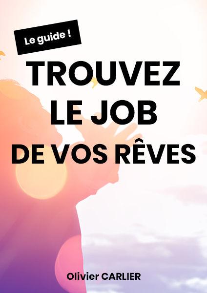Guide Trouver le job de vos rêves
