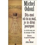 Dis-moi où tu as mal - Michel Odoul