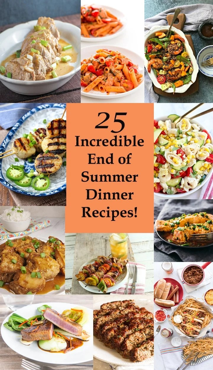 A round up featuring 25 incredible summer dinner recipes that are quick to prepare on the grill, the stove, or the Instant Pot! Great for weeknight dinners, parties, family dinners, and more! #endofsummer #easydinnerrecipes #weeknightdinner #30minutedinner #ins#instantpotrecipes #beef #chicken #pork