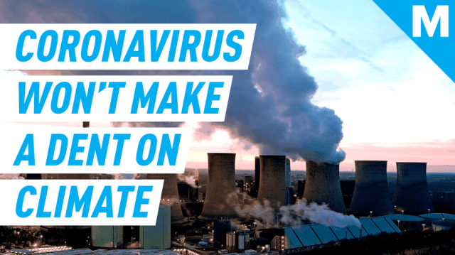 Coronavirus won't make a difference in the climate crisis