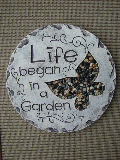 Life Began In A Garden Stepping Stone Mondus Distinction