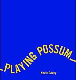 Playing Possum by Kevin Davey