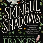 A Skinful of Shadows by Frances Hardinge