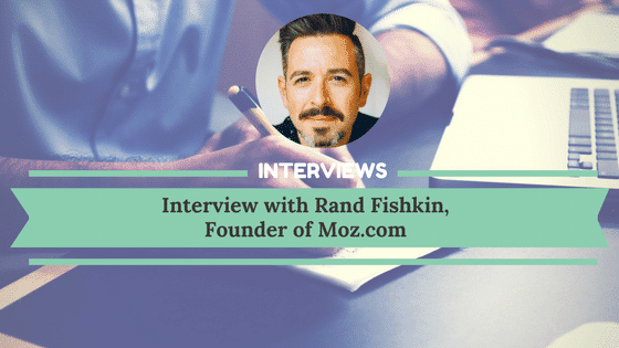 Interview with Rand Fishkin