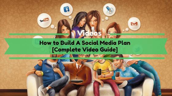 How to Build A Social Media Plan