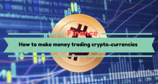 How To Make Money Trading Crypto-currencies