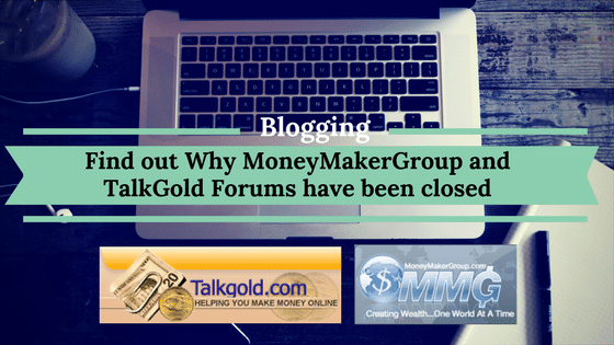MoneyMakerGroup TalkGold Forums closed