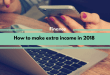 How to make extra income in 2018