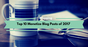 Top 10 Monetize Blog Posts of 2017