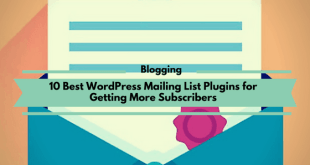 10 Best WordPress Mailing List Plugins for Getting More Subscribers