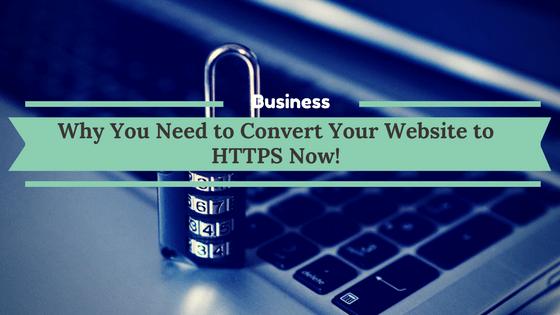 Convert Your Website to HTTPS Now!