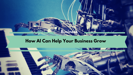How AI Can Help Your Business Grow
