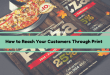 How to Reach Your Customers Through Print