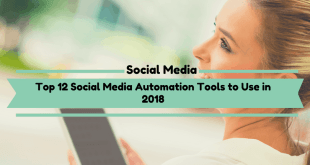 Top 12 Social Media Automation Tools