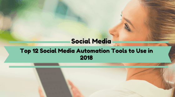 Top 12 Social Media Automation Tools