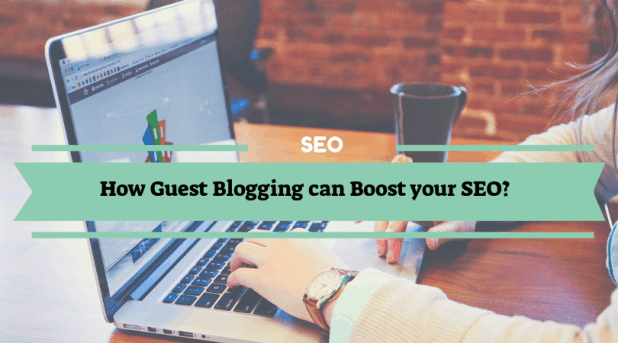How Guest Blogging can Boost SEO