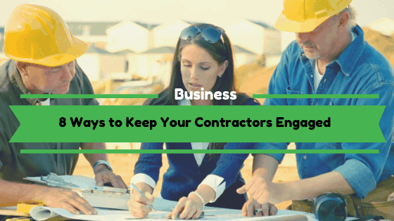 8 Ways to Keep Your Contractors Engaged