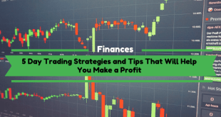 Day Trading Strategies and Tips That Will Help You Make a Profit