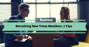 Tips For Recruiting New Team Members