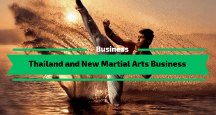 Thailand and New Martial Arts Business