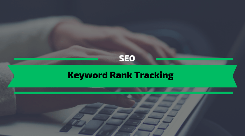 Keyword Rank Tracking
