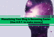 Monetizing Your Blog is Becoming Easier with A.R.T.