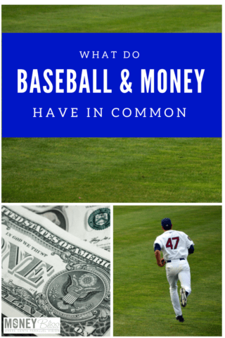 What Do Baseball & Money Have in Common