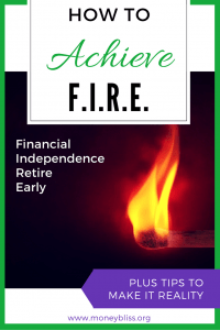 Financial Independence Retire Early. Personal Finance. Passive Income. Life. Retirement. Saving money. FIRE Tips. Financial Independence Definition. Achieving financial independence. FIRE characteristics. What is fire financial? Financial independence retire early blog. How to achieve financial independence and retire early. Definition of Financial Independence Retire Early (FIRE) - why should I care?