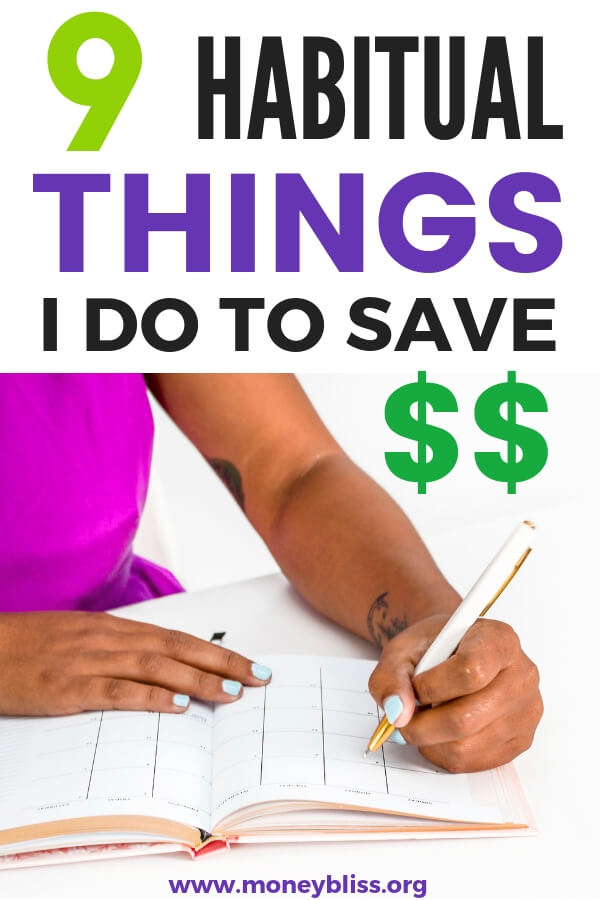 9 Habitual Things I Do To Save Money