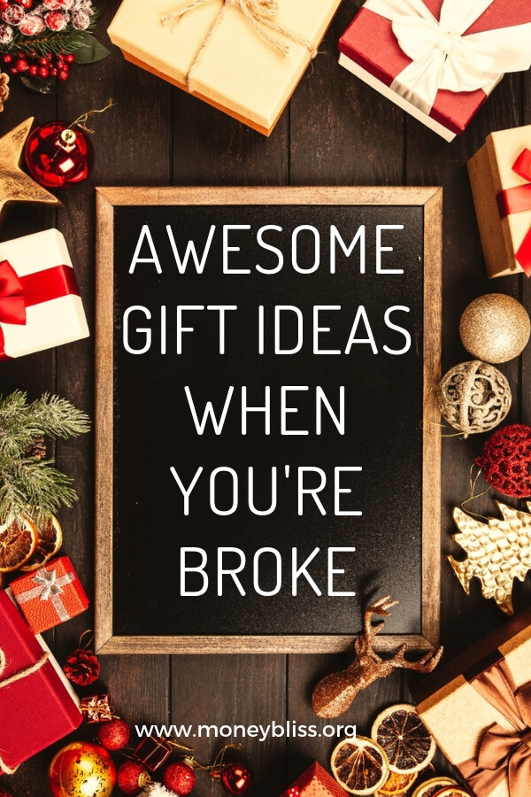 Find cool, cheap and free present ideas for any holiday. Plenty of awesome gift ideas when you're broke. Christmas, birthday, graduation. #money #christmas #moneybliss