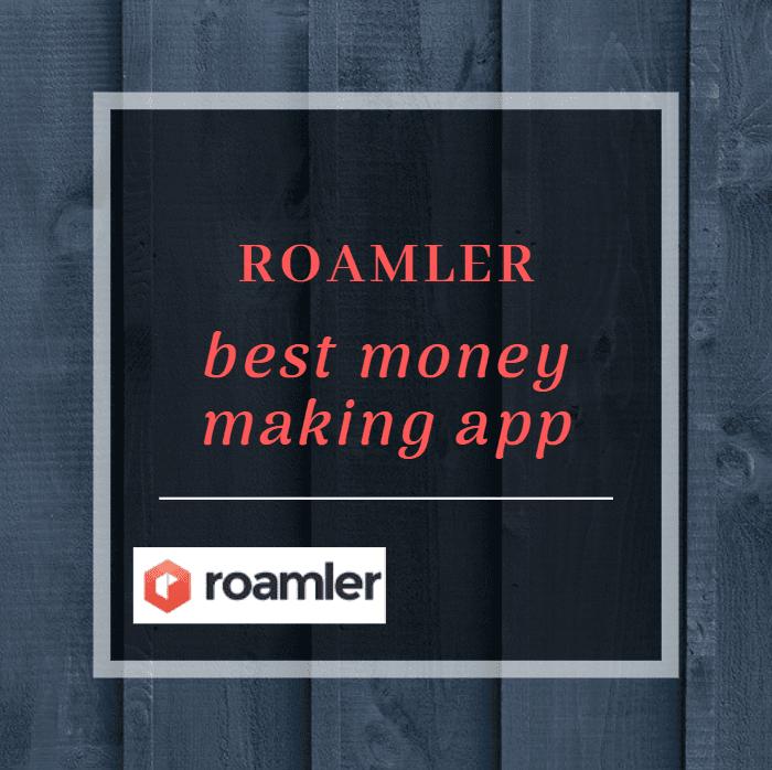 roamler best money making app