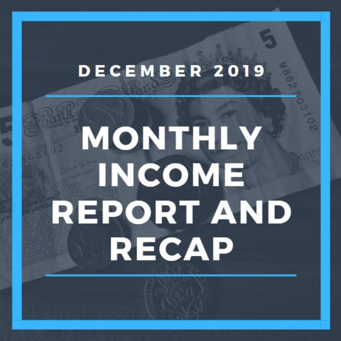 Monthly income report and recap – December 2019