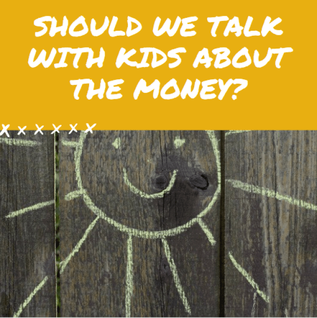 Should we talk with kids about the money?