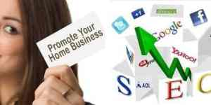 How to Effectively Promote Your Work from Home Business