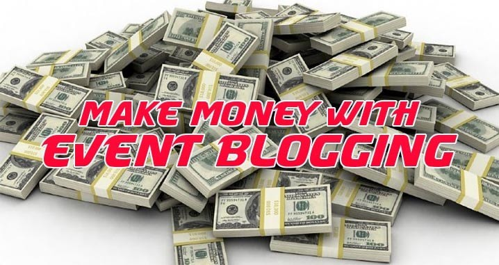 How to Make Quick Money from Event Blogging