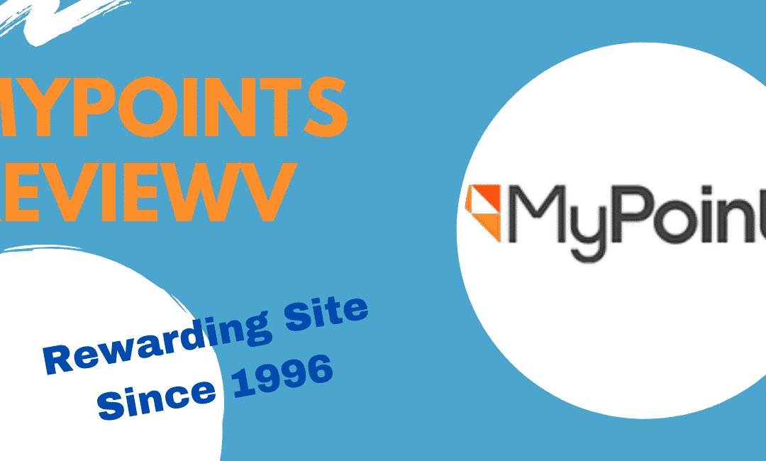 MyPoints Review: 23 Years Old Rewarding Site
