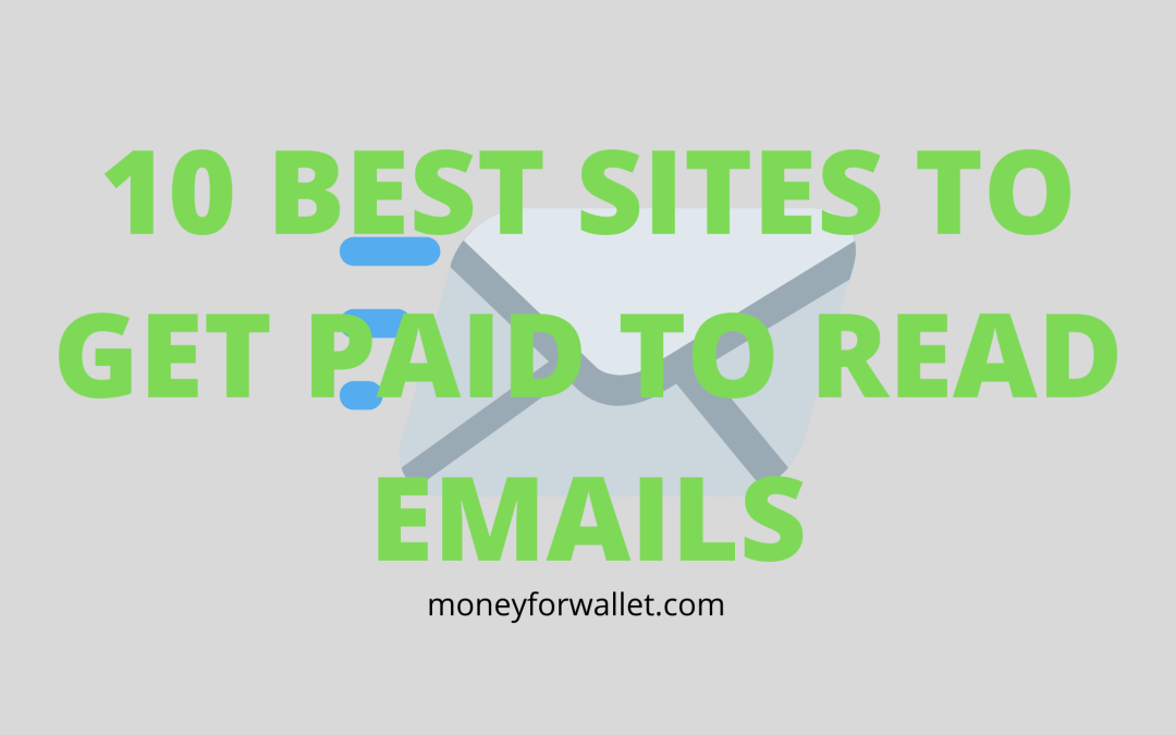 10 Trusted Sites To Get Paid To Read Emails For Free