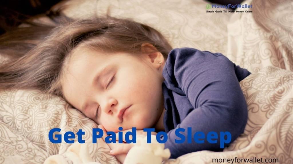 Get Paid To Sleep