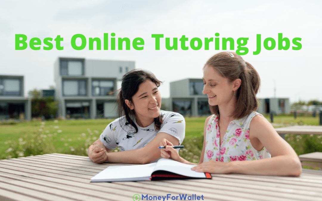 30 Best Online Tutoring Jobs For College Students And Teachers