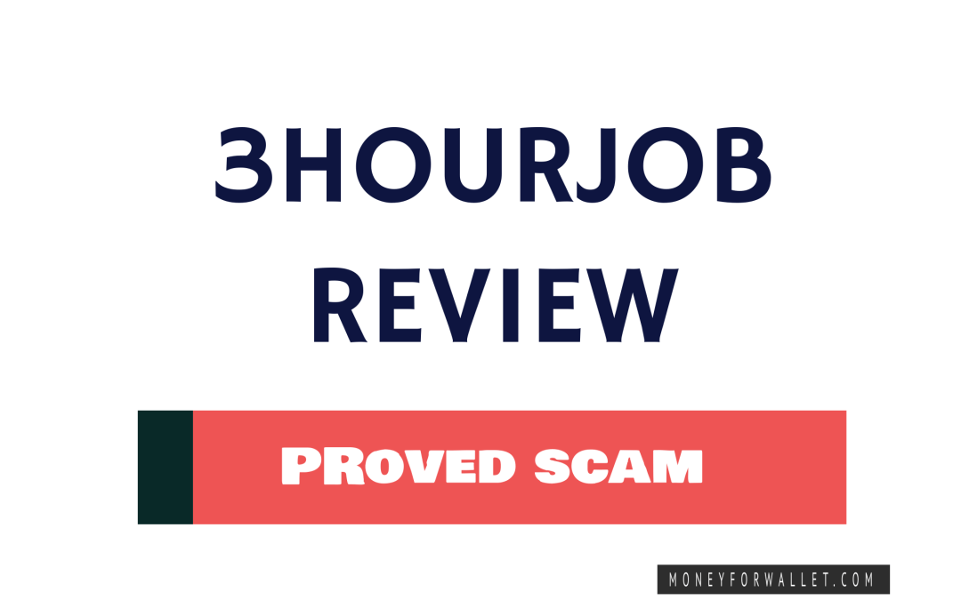 3 Hour Job Review: What Happened To 3HourJob? [Updated 2021]
