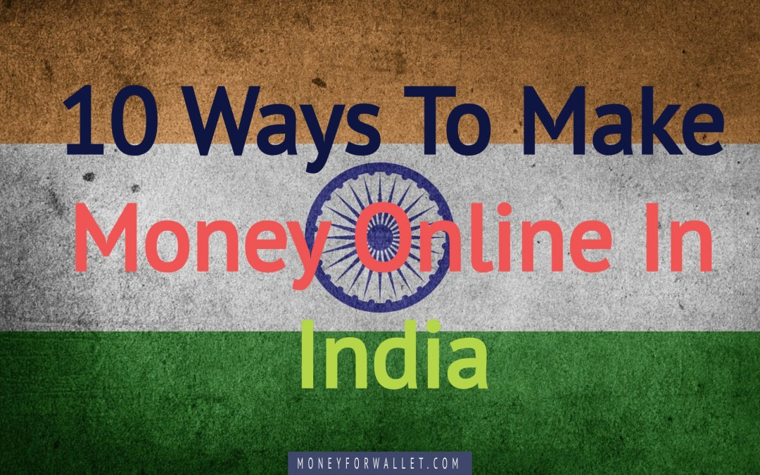 How To Earn Money Online In India For Beginners [2021]