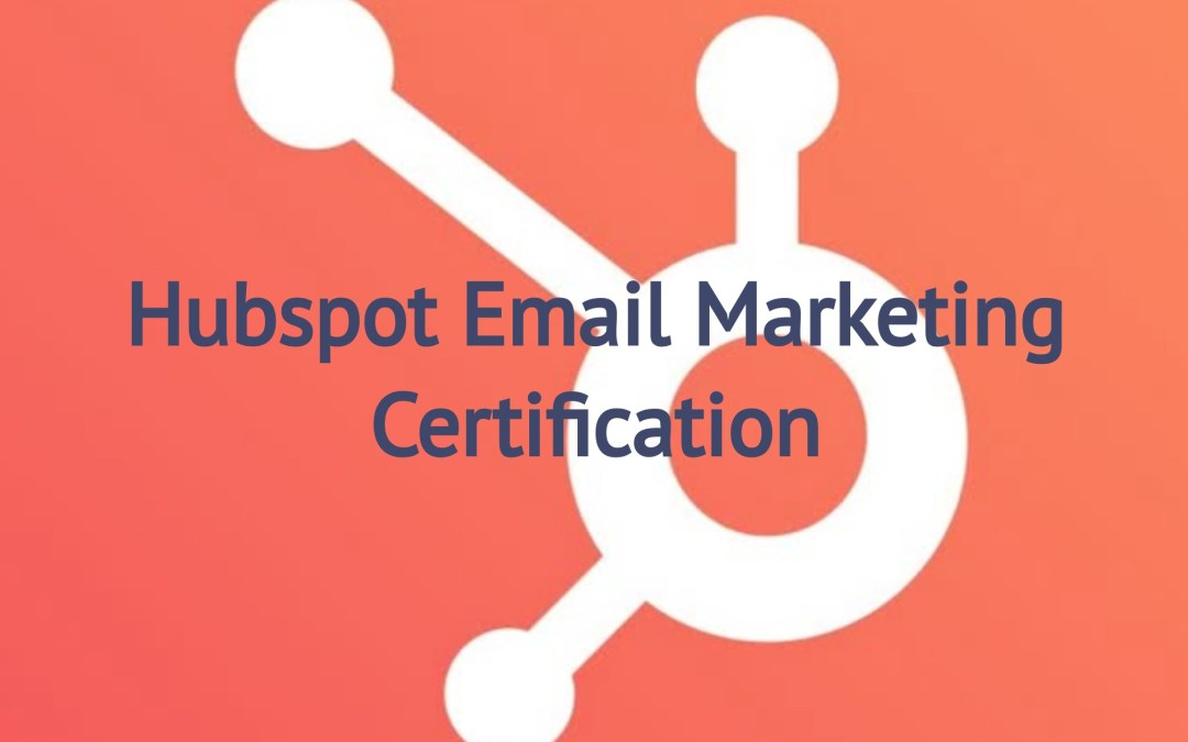 Hubspot Email Marketing Certification Answers 2021