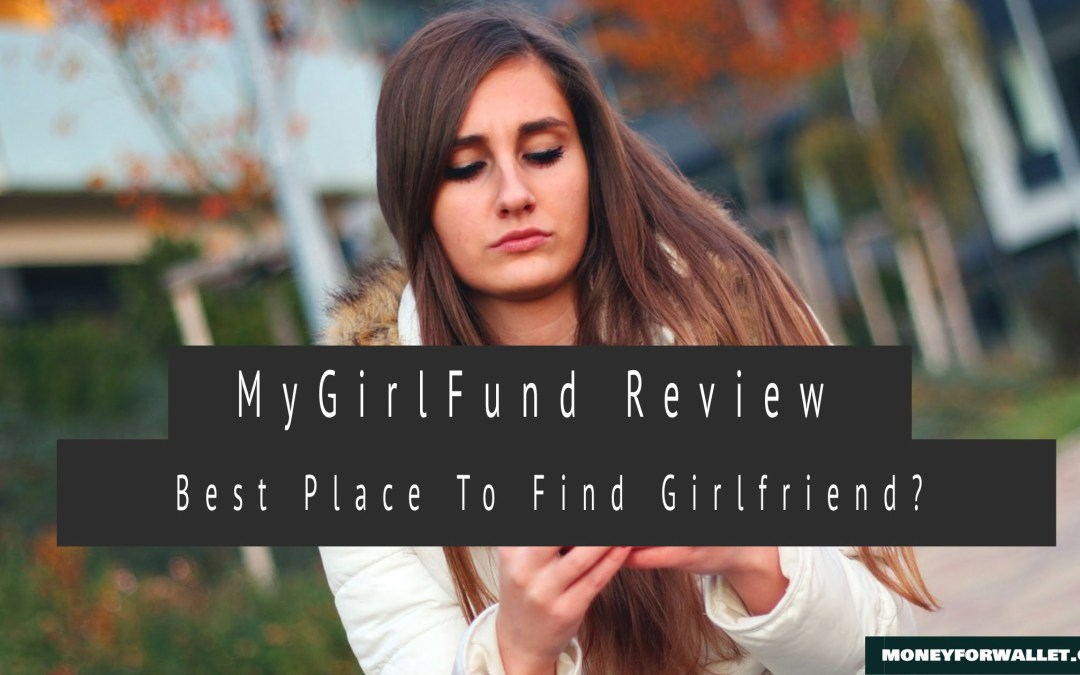 MyGirlFund Review