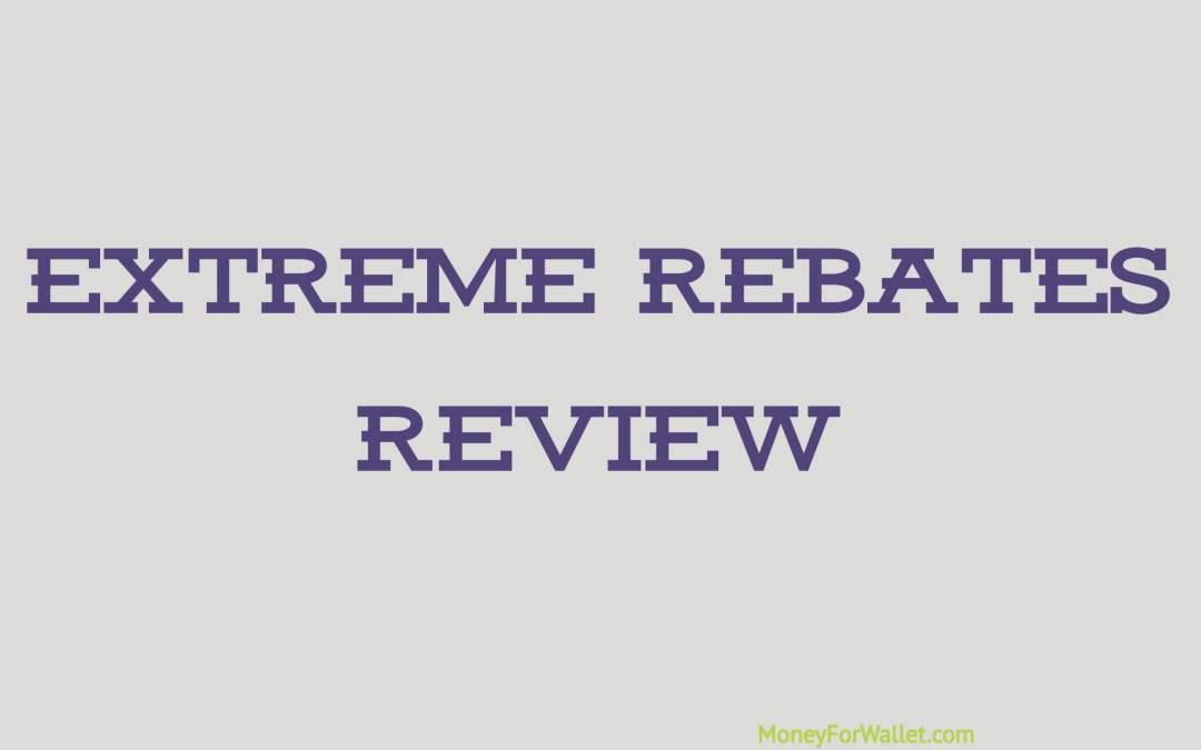 Extreme Rebates Review: Is This Legit Or Scam Platform?